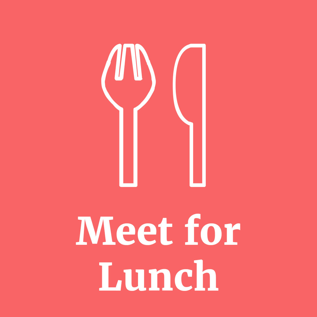 Meet for Lunch